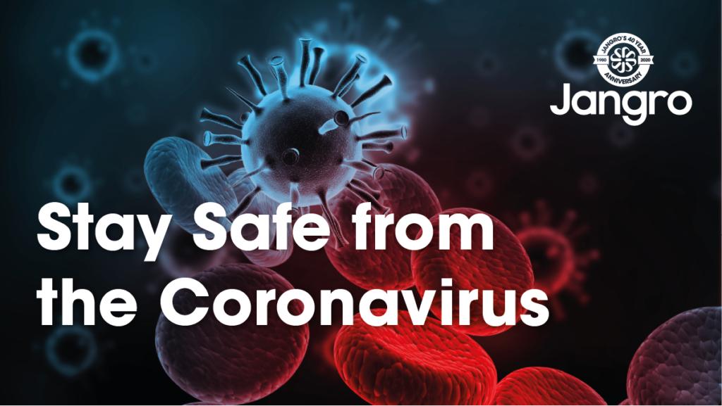 Stay Safe from the Coronavirus